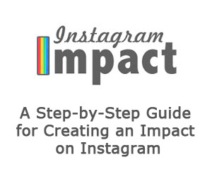 InstagramImpact - Step-by-Step Guide for Creating an Impact on Instagram